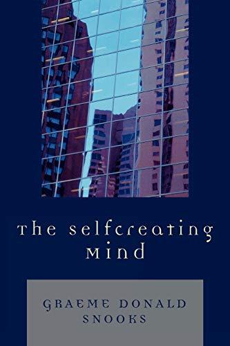 9780761835240: The Selfcreating Mind