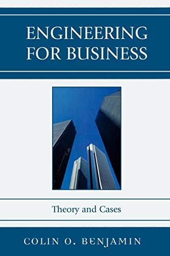 9780761835523: Engineering for Business: Theory and Cases