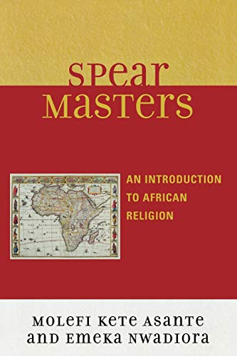 9780761835745: Spearmasters: Introduction to African Religion