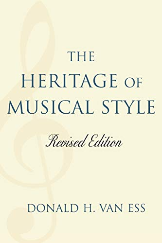 9780761836223: The Heritage of Musical Style