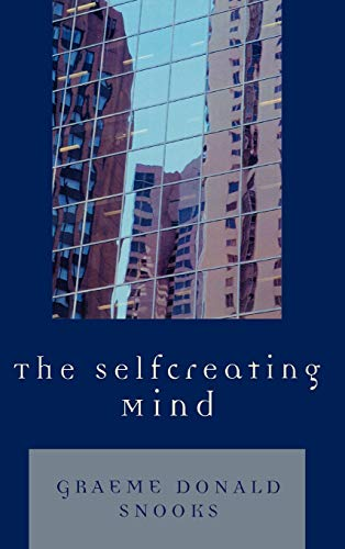 9780761836681: The Selfcreating Mind