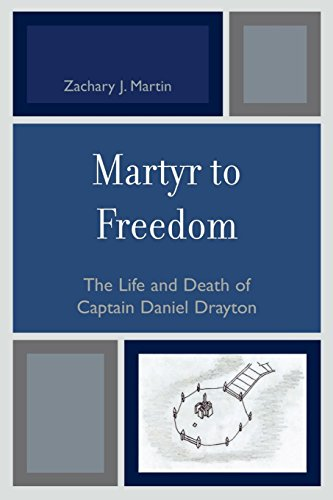 Martyr to Freedom: The Life and Death: Martin, Zachary J.