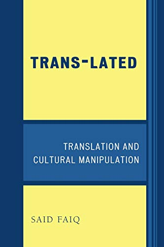 9780761837480: Trans-Lated: Translation and Cultural Manipulation