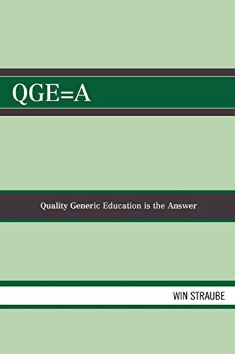 9780761837718: QGE=A: Quality Generic Education is the Answer