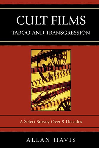 9780761839675: Cult Films: Taboo and Transgression