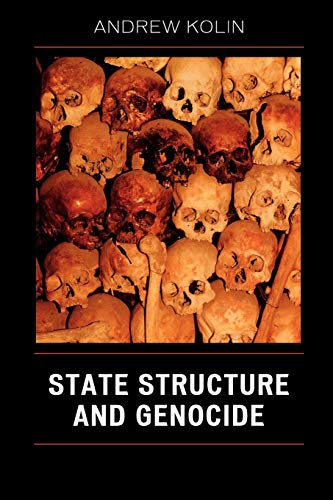 State Structure and Genocide (0761839712) by Kolin, Andrew