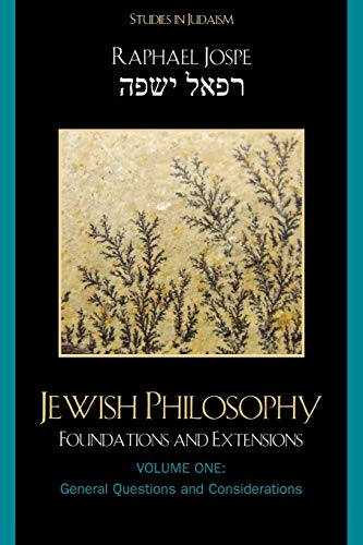 9780761840626: Jewish Philosophy: Foundations and Extensions, General Questions and Considerations: 1