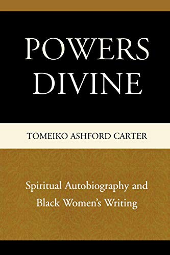 9780761841845: Powers Divine: Spiritual Autobiography and Black Women's Writing