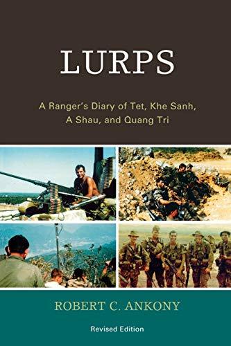 9780761843726: Lurps: A Ranger's Diary of Tet, Khe Sanh, A Shau, and Quang Tri