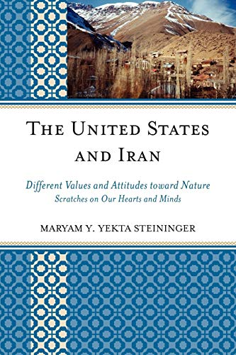 9780761846154: The United States and Iran