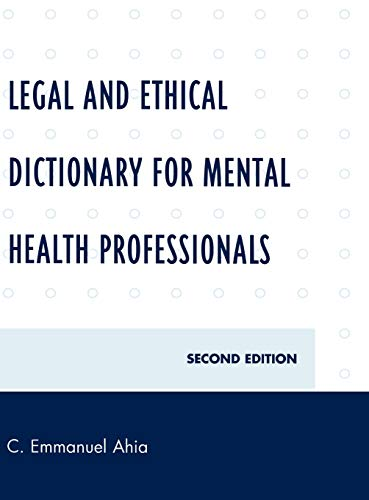 9780761846833: Legal and Ethical Dictionary for Mental Health Professionals