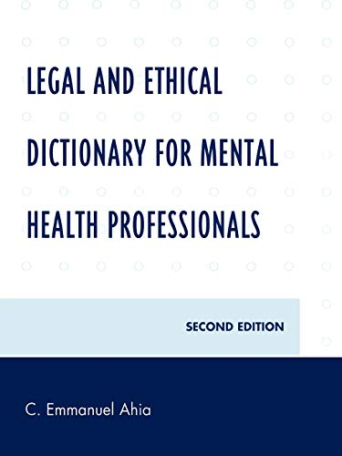 9780761846840: Legal and Ethical Dictionary for Mental Health Professionals