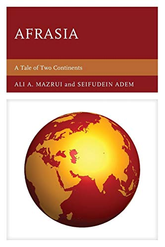 9780761847717: Afrasia: A Tale of Two Continents