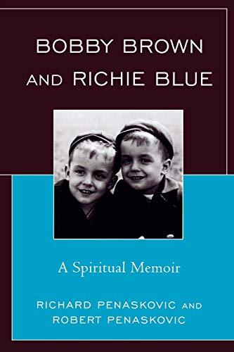 9780761849094: Bobby Brown and Richie Blue: A Spiritual Memoir