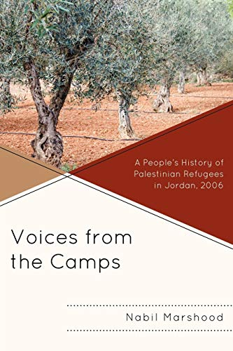 9780761850472: Voices from the Camps: A People's History of Palestinian Refugees in Jordan, 2006