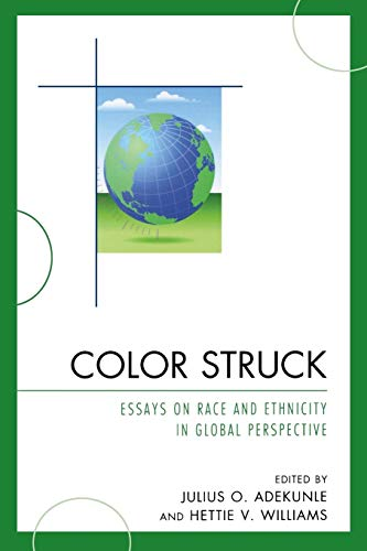 9780761850649: Color Struck: Essays on Race and Ethnicity in Global Perspective
