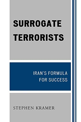 Surrogate Terrorists: Iran's Formula for Success (0761850686) by Kramer, Stephen