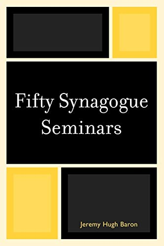 Fifty Synagogue Seminars (Paperback): Jeremy Hugh Baron