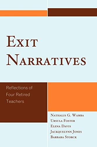 9780761851158: Exit Narratives: Reflections of Four Retired Teachers