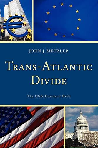 9780761851387: Trans-Atlantic Divide: The USA/Euroland Rift?