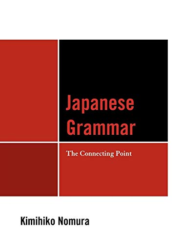 9780761853114: Japanese Grammar: The Connecting Point