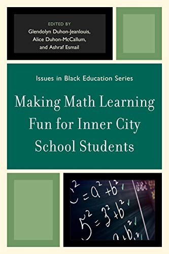 9780761853176: Making Math Learning Fun for Inner City School Students (Issues in Black Education)
