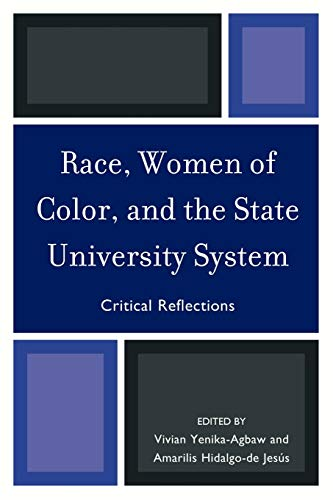 9780761854418: Race, Women of Color, and the State University System: Critical Reflections
