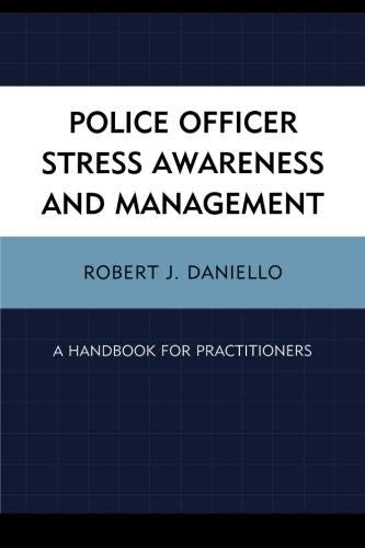 9780761855040: Police Officer Stress Awareness & Management