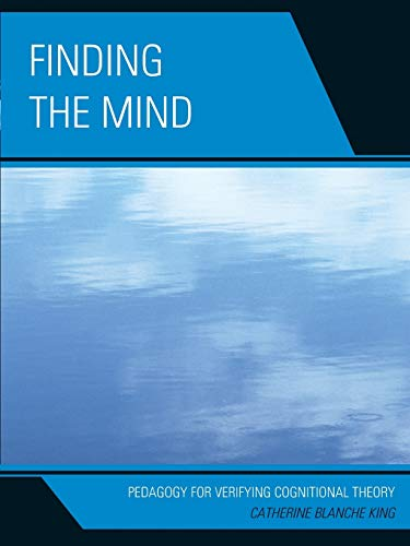 9780761855279: Finding The Mind: Pedagogy For Verifying