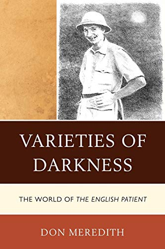 9780761857235: Varieties of Darkness: The World of The English Patient