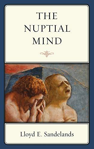 The Nuptial Mind: Lloyd E. Sandelands
