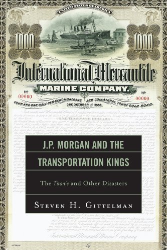9780761858492: J.P. Morgan and the Transportation Kings: The Titanic and Other Disasters