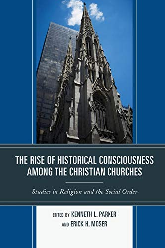RISE OF HISTORICAL CONSCIOUSNEPB: Parker, Kenneth L.