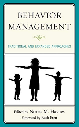 9780761859604: Behavior Management: Traditional and Expanded Approaches