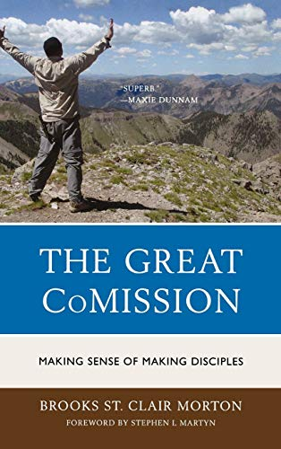 9780761860174: The Great CoMission: Making Sense of Making Disciples