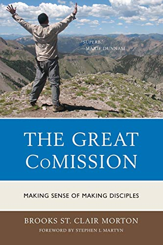 9780761860181: The Great CoMission: Making Sense of Making Disciples