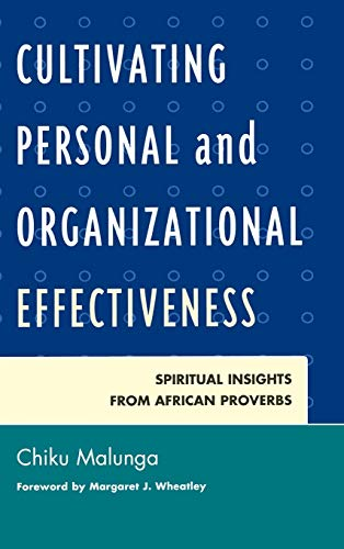 9780761860280: Cultivating Personal and Organizational Effectiveness: Spiritual Insights from African Proverbs