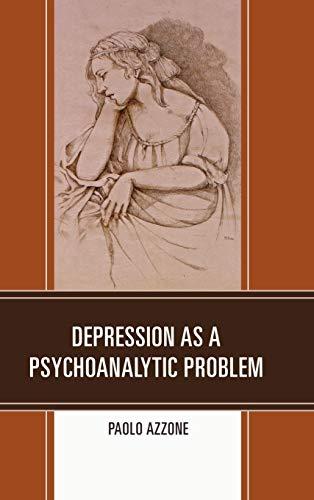 9780761860419: Depression as a Psychoanalytic Problem