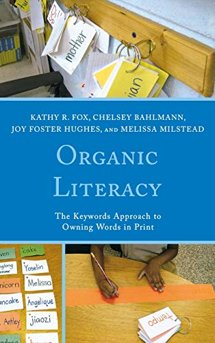 9780761860471: Organic Literacy: The Keywords Approach to Owning Words in Print