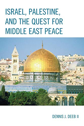 9780761860990: Israel, Palestine, & the Quest for Middle East Peace