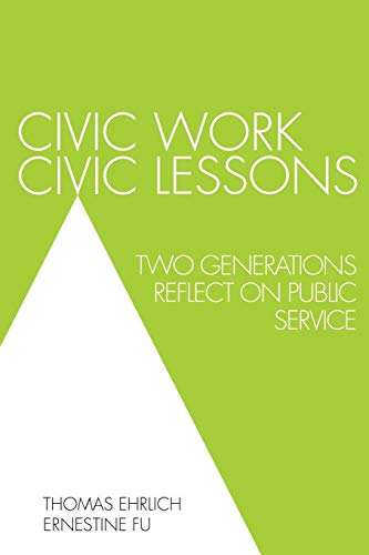 9780761861270: Civic Work, Civic Lessons: Two Generations Reflect on Public Service