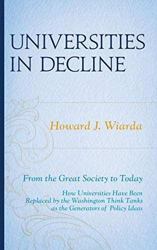 9780761862185: Universities in Decline: From the Great Society to Today