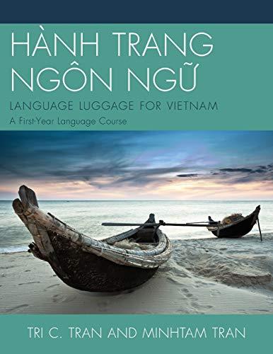 HÀNH TRANG NGÔN NG?: LANGUAGE LUGGAGE FOR: Tri C. Tran;