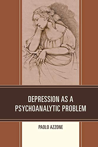 9780761864400: Depression as a Psychoanalytic Problem