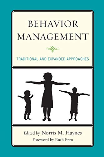 9780761864417: Behavior Management: Traditional and Expanded Approaches