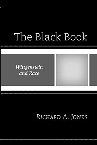 9780761865957: The Black Book: Wittgenstein and Race