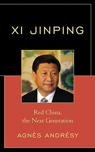 9780761866008: Xi Jinping: Red China, The Next Generation