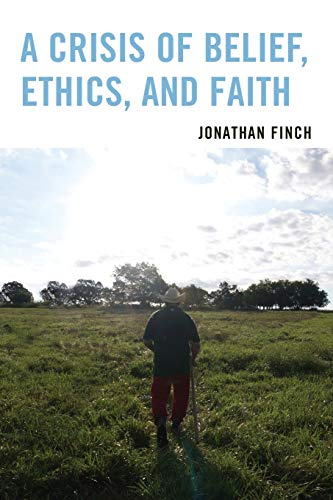 9780761866640: A Crisis of Belief, Ethics, and Faith