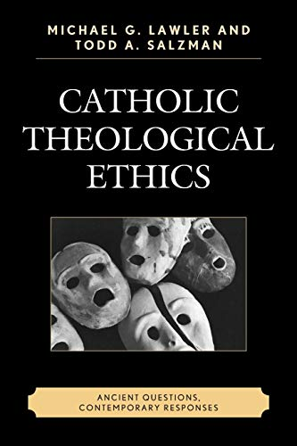 9780761866879: Catholic Theological Ethics: Ancient Questions, Contemporary Responses