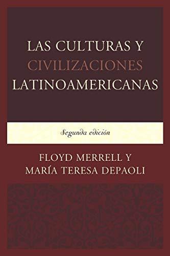 9780761868002: Las Culturas y Civilizaciones Latinoamericanas